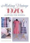 Making Vintage 1920s Clothes for Women Cover Image