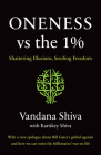 Oneness vs. the 1%: Shattering Illusions, Seeding Freedom Cover Image