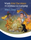 When Fred the Snake and Friends Go Camping Cover Image