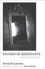 Figures of Resistance: Essays in Feminist Theory Cover Image