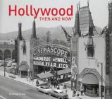 Hollywood Then and Now® Cover Image