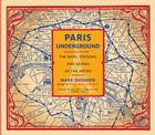 Paris Underground: The Maps, Stations, and Design of the Metro Cover Image