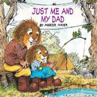 Just Me and My Dad (Little Critter) Cover Image