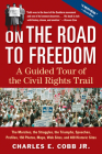 On the Road to Freedom: A Guided Tour of the Civil Rights Trail Cover Image