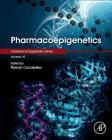 Pharmacoepigenetics, 10 (Translational Epigenetics #10) Cover Image