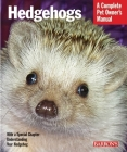 Hedgehogs (Complete Pet Owner's Manuals) Cover Image