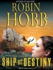 Ship of Destiny (Liveship Traders #3) Cover Image