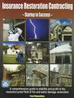 Insurance Restoration Contracting: Startup to Sucess Cover Image