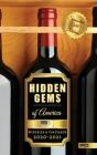 Hidden Gems of America: Wineries & Vineyards 2020-2021 Cover Image