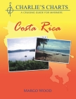 Charlie's Charts: Costa Rica Cover Image