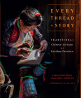 Every Thread a Story & The Secret Language of Miao Embroidery Cover Image