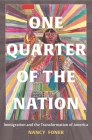 One Quarter of the Nation: Immigration and the Transformation of America Cover Image