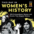 2021 History Channel This Day in Women's History Boxed Calendar: 365 Extraordinary Women and Events That Shaped History Cover Image
