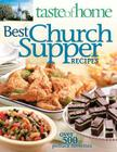 Taste of Home: Best Church Supper Recipes Cover Image