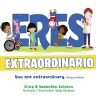 Eres Extraordinario - Bilingüe Cover Image