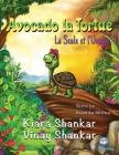 Avocado la Tortue: La Seule et l'Unique ( Avocado the Turtle - French Edition) Cover Image