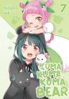 Kuma Kuma Kuma Bear (Light Novel) Vol. 7 Cover Image