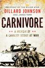 Carnivore: A Memoir of a Cavalry Scout at War Cover Image
