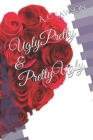 Ugly Pretty & Pretty Ugly Cover Image