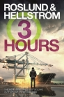 Three Hours (A Ewert Grens Thriller #7) Cover Image