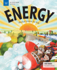 Energy: Physical Science for Kids (Picture Book Science) Cover Image