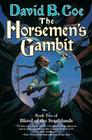 The Horsemen's Gambit: Book Two of Blood of the Southlands Cover Image