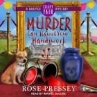 Murder Can Haunt Your Handiwork Lib/E Cover Image