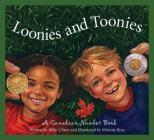 Loonies and Toonies: A Canadia Cover Image