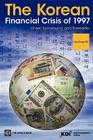 The Korean Financial Crisis of 1997: Onset, Turnaround, and Thereafter Cover Image