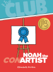 Noah the Con Artist (Club) Cover Image