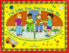 I'm Like You, You're Like Me: A Child's Book About Understanding  and Celebrating Each Other Cover Image