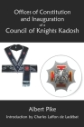 Offices of Constitution and Inauguration of a Council of Knights Kadosh Cover Image