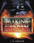 The Making of Star Wars: Revenge of the Sith Cover Image