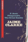 F. Scott Fitzgerald's the Great Gatsby: Bookmarked Cover Image