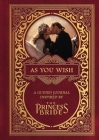 As You Wish: A Guided Journal Inspired by The Princess Bride Cover Image