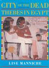 City of the Dead: Thebes in Egypt Cover Image