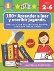 100+ Aprender a leer y escribir jugando. Practica con vocabulario español tarjetas ingles juego: Actividades para aprender los alfabeto montessori let Cover Image