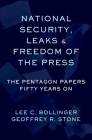 Leaks, National Security, and the First Amendment: The Pentagon Papers Fifty Years on Cover Image