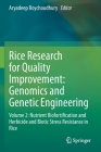 Rice Research for Quality Improvement: Genomics and Genetic Engineering: Volume 2: Nutrient Biofortification and Herbicide and Biotic Stress Resistanc Cover Image