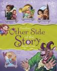 Another Other Side of the Story: Fairy Tales with a Twist Cover Image