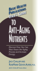 User's Guide to Anti-Aging Nutrients: Discover How You Can Slow Down the Aging Process and Increase Energy (Basic Health Publications User's Guide) Cover Image