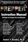 Prepper's Instruction Manual: 50 Steps to Prepare for any Disaster Cover Image