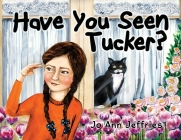 Have You Seen Tucker? Cover Image