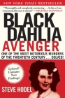 Black Dahlia Avenger: A Genius for Murder: The True Story Cover Image