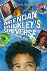 Brendan Buckley's Universe and Everything in It Cover Image