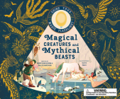 Magical Creatures and Mythical Beasts: Flashlight Illuminates more than 50 Magical Beasts! Cover Image