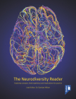 The Neurodiversity Reader: Exploring concepts, lived experience and implications for practice Cover Image