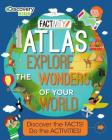Discovery Kids Atlas Explore the Wonders of Your World: Discover the Facts! Do the Activities! Cover Image