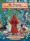 St. Francis and the Animals Who Loved Him Cover Image
