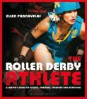 The Roller Derby Athlete Cover Image